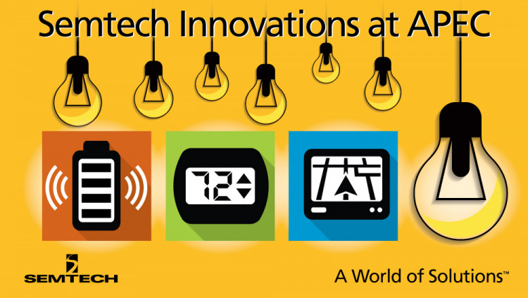 Semtech to Demonstrate Innovative Wireless Charging and Power Management Platforms at APEC 2016