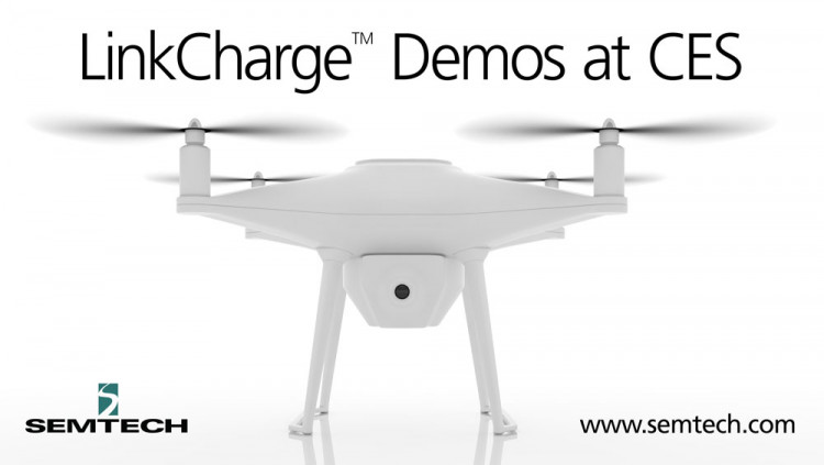 Semtech Demonstrates Advanced LinkCharge™ Wireless Charging Applications Beyond Smartphones A wide ranging of wireless charging applications showcased including robotic vacuum cleaner, drone and outdoor surveillance equipment