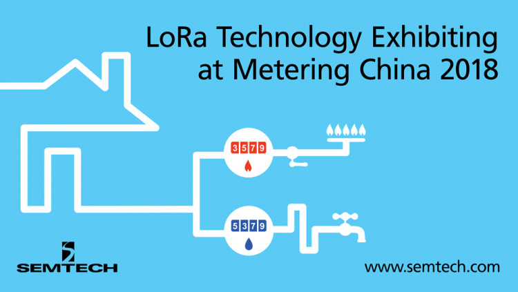Semtech and Lowan Keynotes at Metering China 2018 to Reinforce IoT Leadership With low cost deployment, LoRa Technology is the established choice for water and gas applications