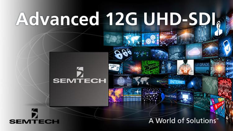 Semtech UHD-SDI Products to be used in Panasonic's Next Generation Platforms Panasonic to develop its next generation UHDTV portfolio using Semtech's industry leading 12G UHD-SDI interface products