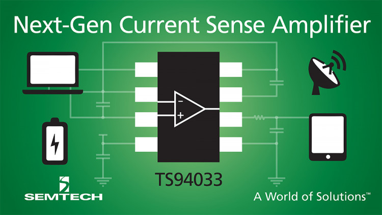 Semtech Expands Power Management Platform With High-Performance Current Sense Amplifier Next-generation current sense amplifier features enhanced accuracy for high-end consumer, enterprise computing, communications, and industrial equipment