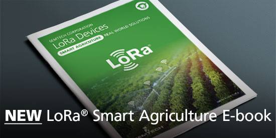 LoRa® 设备:智能农业实际应用解决方案